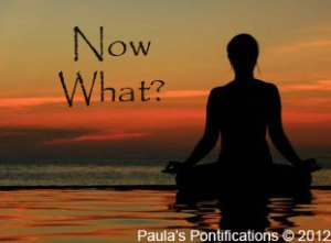 Now what? Paula's Pontifications and The Story of a Sociopath