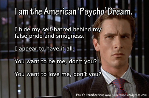 """The American """"Psycho"""" Dream - Don't fall for it!"""
